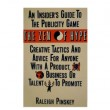 The Zen of Hype: An Insider's Guide to the Publicity Game [Paperback]
