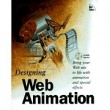 Designing Web Animation [Paperback]