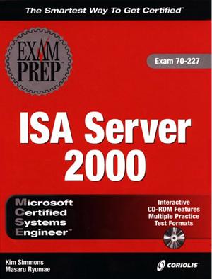 MCSE ISA Server 2000 Exam Prep, Exam: 70-227 [Hardcover]