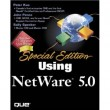 Special Edition Using Netware 5.0 [Paperback]