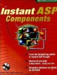 Instant ASP Components (Book/CD-ROM package)