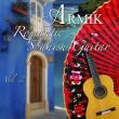 Armik Romantic Spanish Guitar Vol. 2