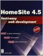 HomeSite 4.5 Fast & Easy Web Development [Paperback]