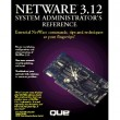 Netware 3.12 System Administrator's Reference [Paperback]