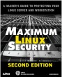 Maximum Linux Security (2nd Edition) [Paperback]