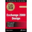 MCSE Exchange 2000 Design Exam Cram: Exam 70-225
