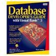 Database Developer's Guide With Visual Basic 3 [Paperback]