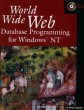World Wide Web Database Programming for Windows NT [Paperback]